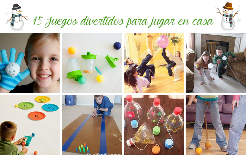 15 Juegos Divertidos Para Jugar En Casa Mas Chicos