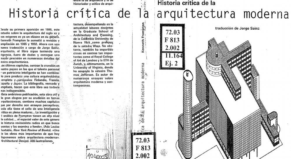 Kenneth frampton historia critica de la arquitectura moderna