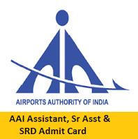 AAI Assistant, Sr Asst & SRD Admit Card