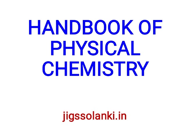 HANDBOOK OF PHYSICAL CHEMISTRY