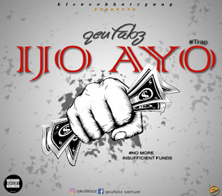 Download Music: Qeufabz - ijóAyó Produced by Fleqx