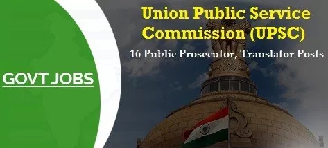 Government Jobs 2018-19: UPSC Public Prosecutor Recruitment 2018 19 (India Government Jobs ) Post Name-16 Translator, Public Prosecutor Posts. Last Date: 29 March 2018. Apply UPSC Translator Recruitment 2018 at official www.upsconline.nic.in.Also, Check India Jobs Dekho For Other Government Jobs 2018-19 Notification,upsc,union public service commission,upsc 16 translator jobs,upsc public prosecutor posts,upsc public prosecutor recruitment 2018 19,india government jobs,upsc translator 16 posts recruitment 2018-19,upsc recruitment 2018,sarkari naukri,govt. jobs,government jobs in india,latest govt jobs,sarkari job