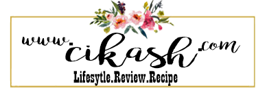 Blog Cik Ash | Lifestyle,Cooking,Review,Beauty