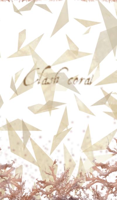 Clash coral