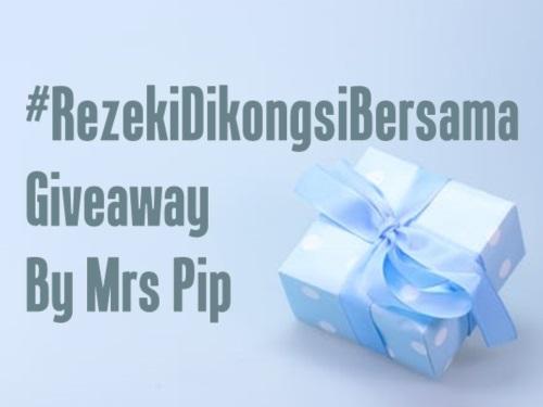 #RezekiDiKongsiBersama-Giveaway-By-Mrs-Pip