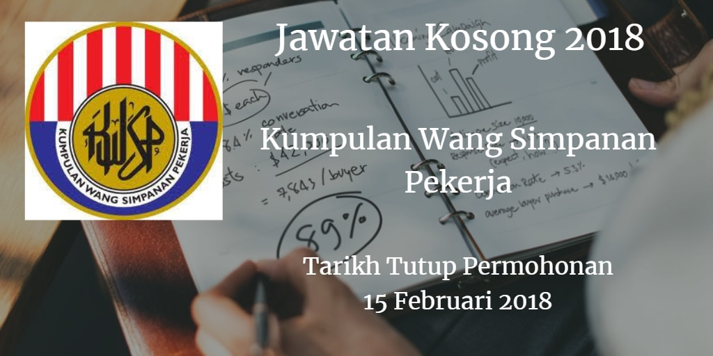 Jawatan Kosong KWSP 15 Februari 2018