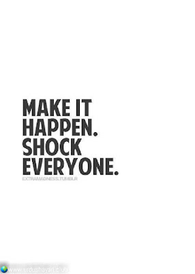 Make It  Happen  Shock  Everyone..!!  #motivationalquotes #inspirequotes   #quotes