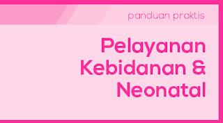 Panduan Pelayanan Kebidanan & Neonatal dengan BPJS