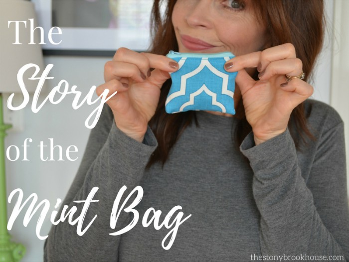 The Story Of The Mint Bag