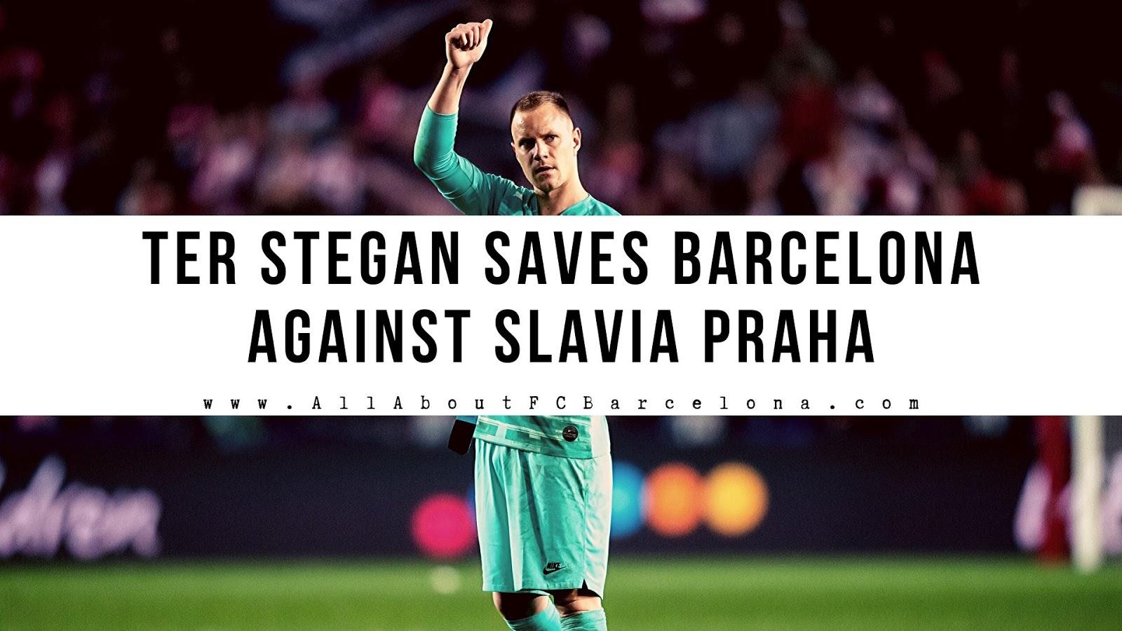 Ter Stegan's Heroics give Barcelona a Lucky Victory against Slavia Praha