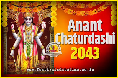 2043 Anant Chaturdashi Pooja Date and Time, 2043 Anant Chaturdashi Calendar
