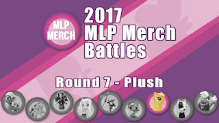 2017 MLP Merch Battles - Round 7