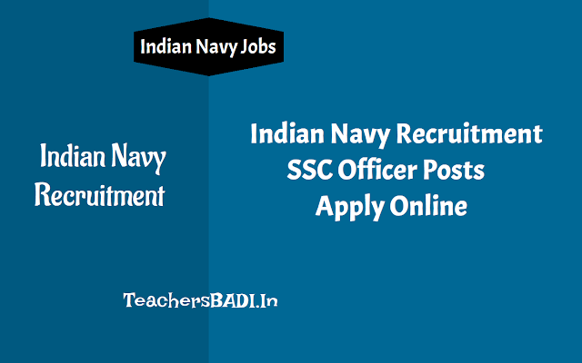 indian navy recruitment 2018 - ssc officer posts,apply online,short service commission posts recruitment,indian navy ssc officer posts, recruitment 201,last date to apply online at https://www.joinindiannavy.gov.in/