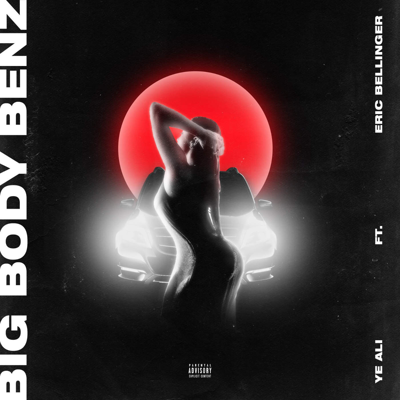 Ye Ali - Big Body Benz (feat. Eric Bellinger) - Single Cover