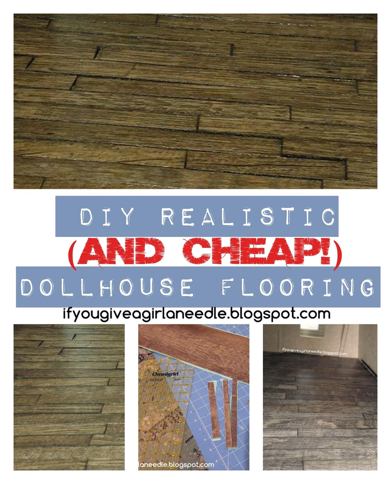 If You Give A Girl A Needle Diy Dollhouse Hardwood Flooring
