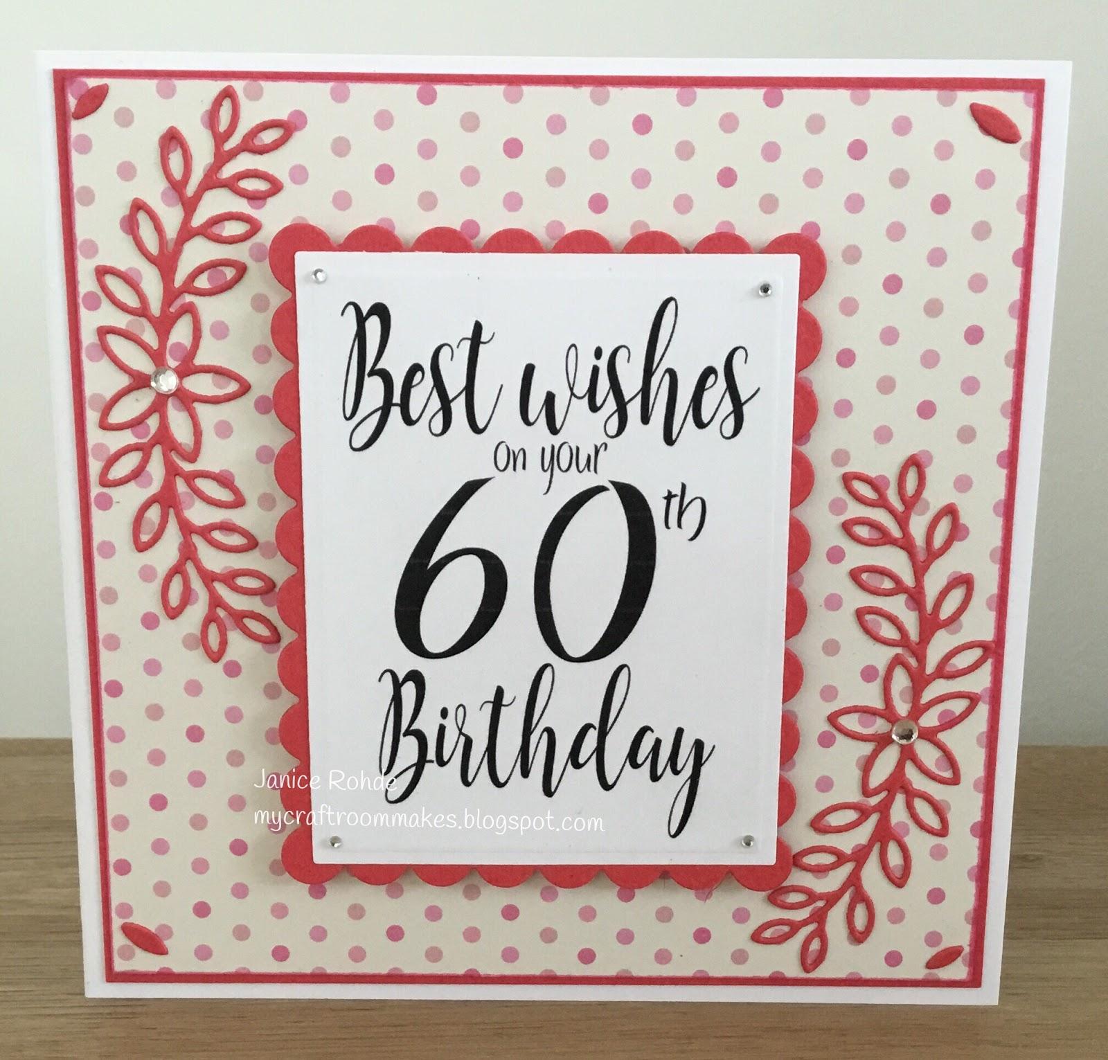 My Craft Room Makes 60th Birthday Card