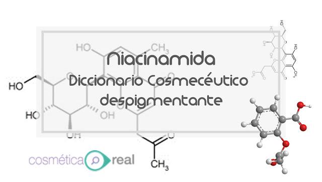 Diccionario cosmeceutico despigmentante: Niacinamide-Nicotinamida