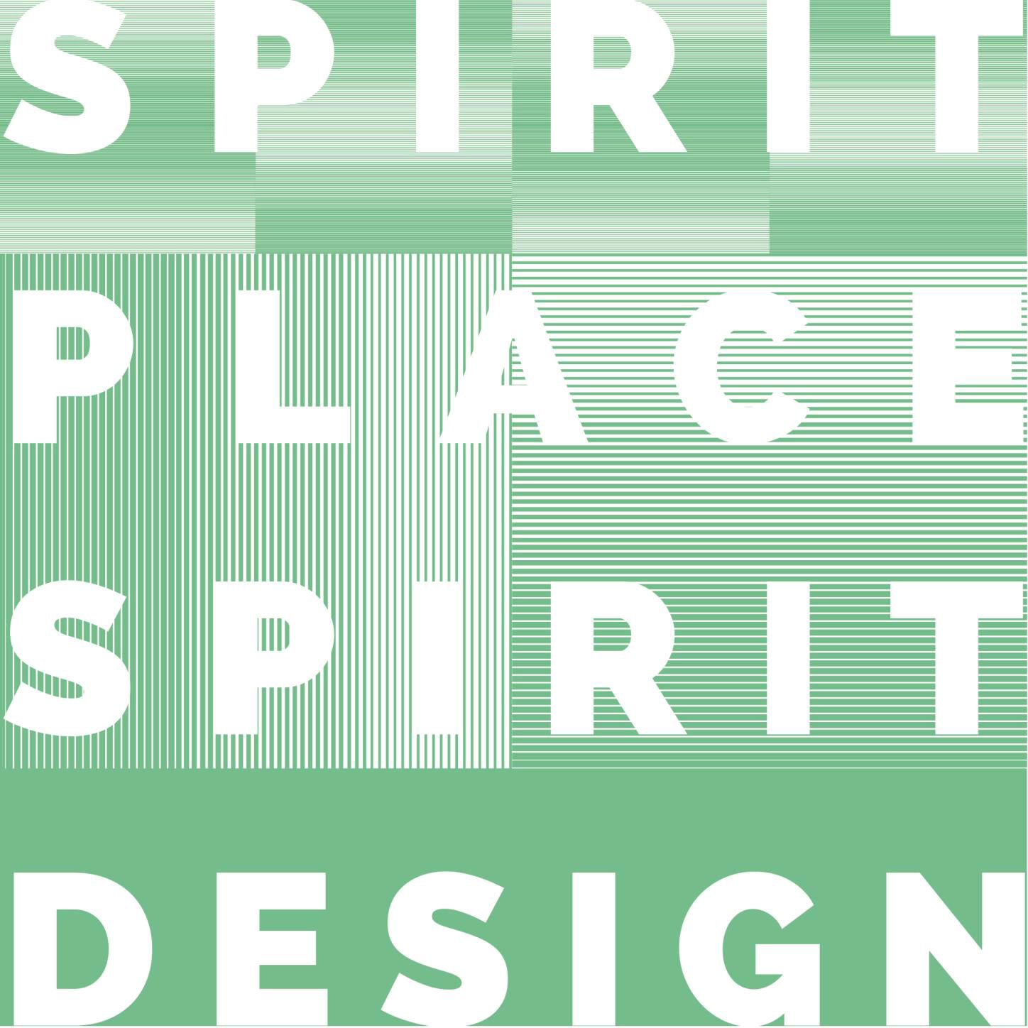 Spirit of Place-Spirit of Design