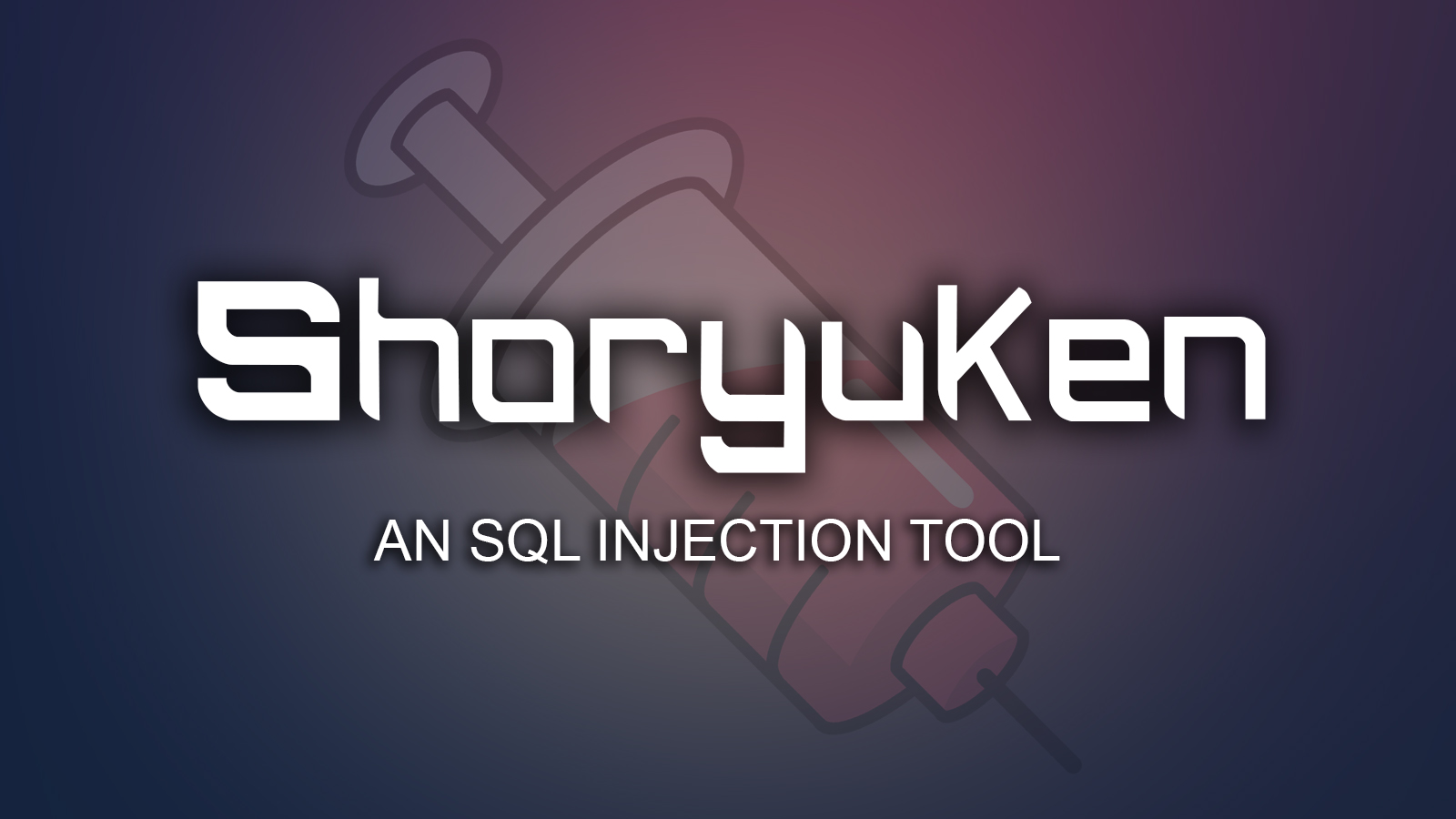 Shoryuken SQL Injection Tool