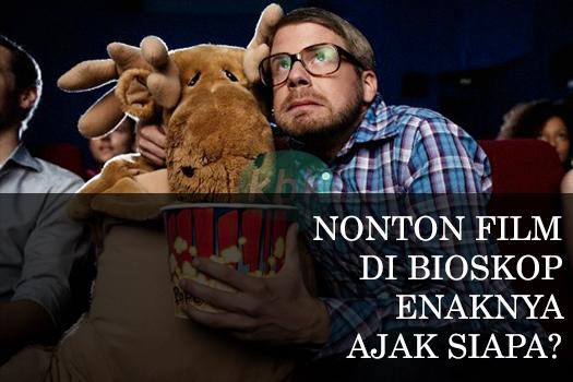 TIPS MENONTON FILM BIOSKOP TANPA PACARAN