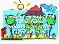 Contoh Proposal PPDB Untuk Tahun Pelajaran 2018/2019 Format Word