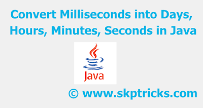 Convert Milliseconds into Days, Hours, Minutes, Seconds in Java