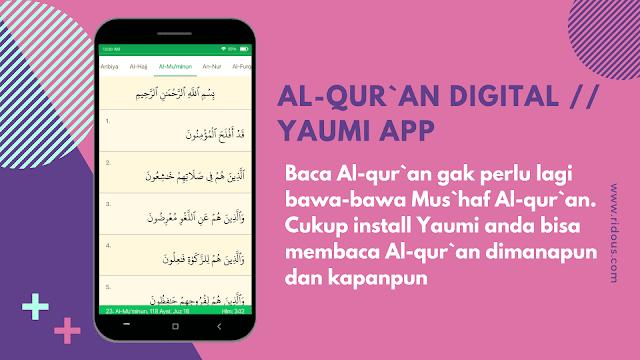 Aplikasi Al-quran digital Terbaik Android dari Yaumi Ridous