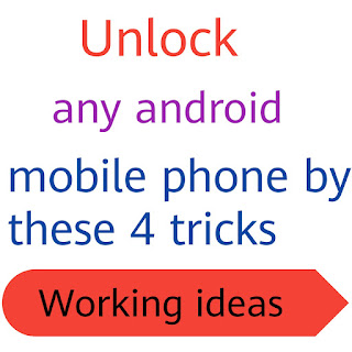 How to Unlock any android mobile phone using these 4 tricks-wifimixstudy