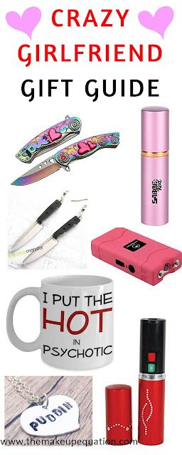 Crazy Girlfriend Gift Guide