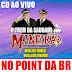 Cd (Ao Vivo) O Trem da Saudade Mineirão no Point da Br (Dj Paulinho Boy) 26/08/2018