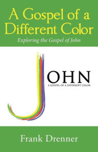 A Gospel of a Different Color