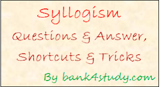 High Level Syllogism Questions IBPS PO 2017