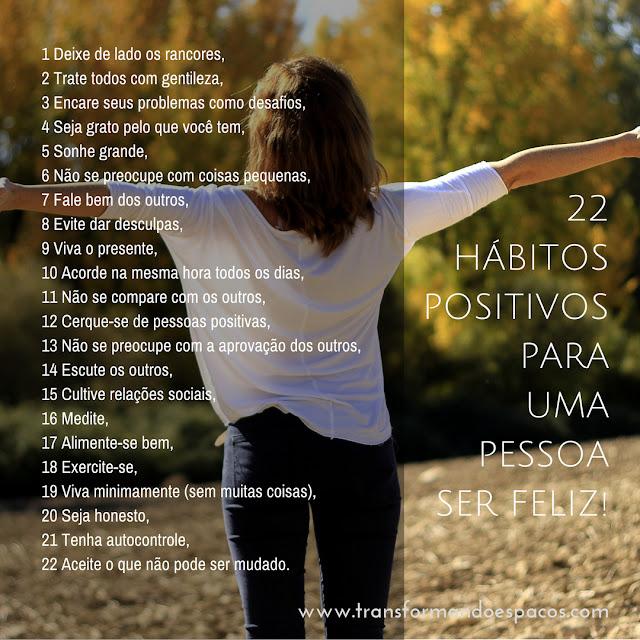 22 hábitos positivos para uma pessoa ser feliz