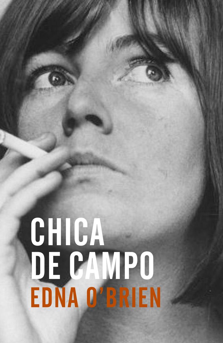 Chica De Campo Edna O Brien
