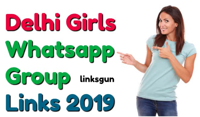 DELHI GIRLS WHATSAPP GROUPS LINKS | ALL DELHI GIRLS WHATSAPP GROUP
