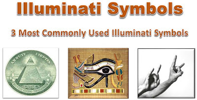 Illuminati Symbols – The 3 Most Commonly Used Illuminati Symbols