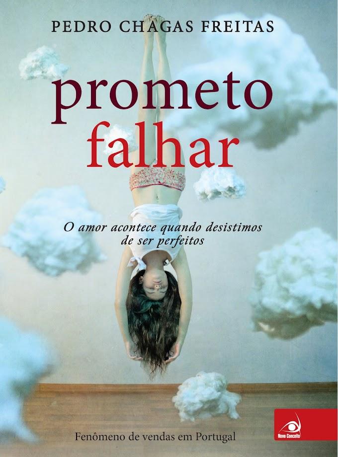 Resenha: Prometo Falhar - Pedro Chagas Freitas - Novo Conceito