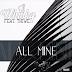 DJ Whisky feat. Thiwe - All Mine (Original)