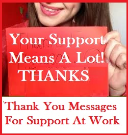 Thank you messages support you have reached the right spot go ahead and convey your thanks for all the help and support expocarfo