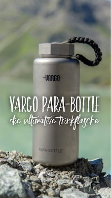 Gear of the Week #GOTW KW 31 | Vargo Para-Bottle | Die ultimative Trinkflasche für Outdoor Aktivitäten | Titan-Trinkflasche
