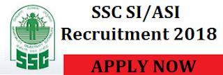 SSC SI/ASI Recruitment 2018