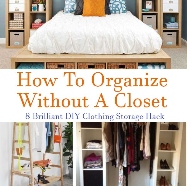 Organize without a closet 8 brilliant clothing storage - How to organize clothes without a closet ...