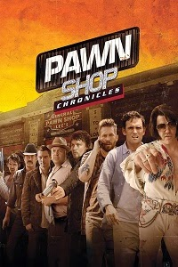 Watch Pawn Shop Chronicles Online Free in HD
