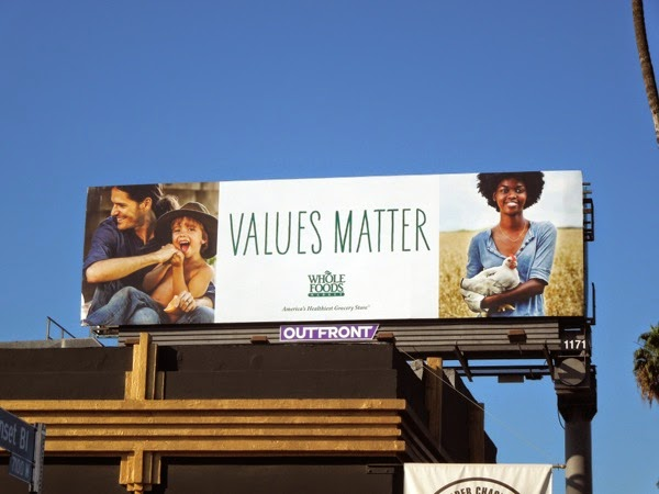Whole Foods Values matter billboard