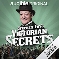 Stephen Fry's Victorian Secrets Audible Show