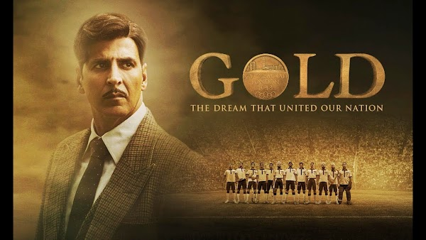 Gold Movie (2018) Cast, Crew, Trailer and Story in Hindi
