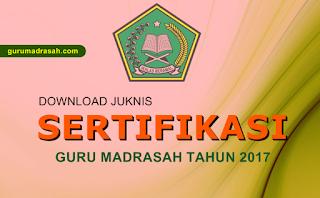 juknis sertifikasi guru madrasah 2017