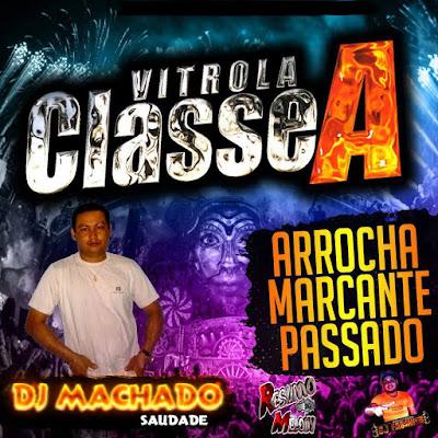CD - Classe A Som Da Saudade (Abaetetuba-PA) Vol.01 14/02/2016