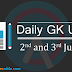 Current Affairs: Daily GK Update 2nd and 3rd July 2017