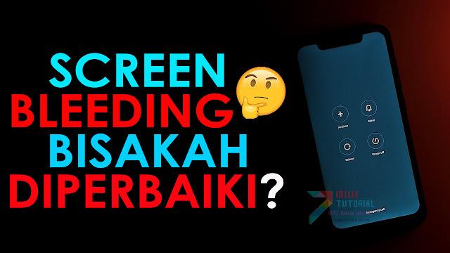 Seperti Apa dan Bagaimana Cara Memperbaiki Screen Bleeding pada Smartphone Xiaomi? POCOPhone, Redmi, Mi All Series
